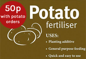 Potato fertiliser only 50p when you order potatoes