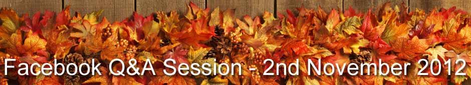 Facebook Q&A Session 2nd November