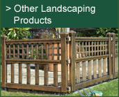Other Landscaping Products
