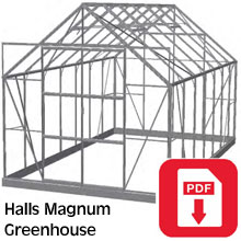 Halls Magnum Greenhouse Assembly Guide