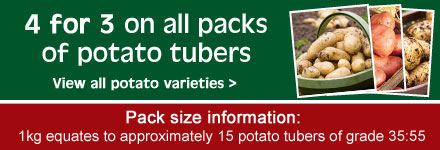 4 for 3 on all packs of potato tubers